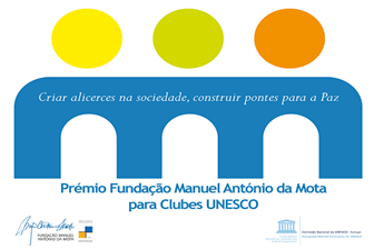 Centro UNESCO Amarante e Clube UNESCO Cresaçor vencem ex aequo 1º Prémio Fundação Manuel António da Mota para Clubes UNESCO